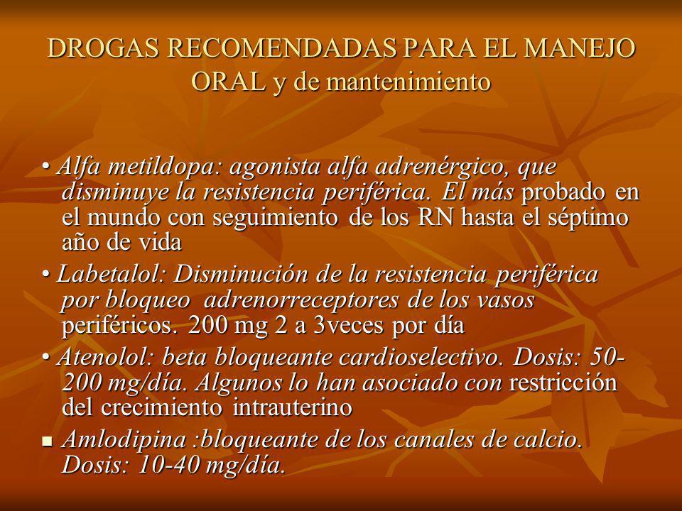 DROGAS RECOMENDADAS PARA EL MANEJO ORAL y de mantenimiento