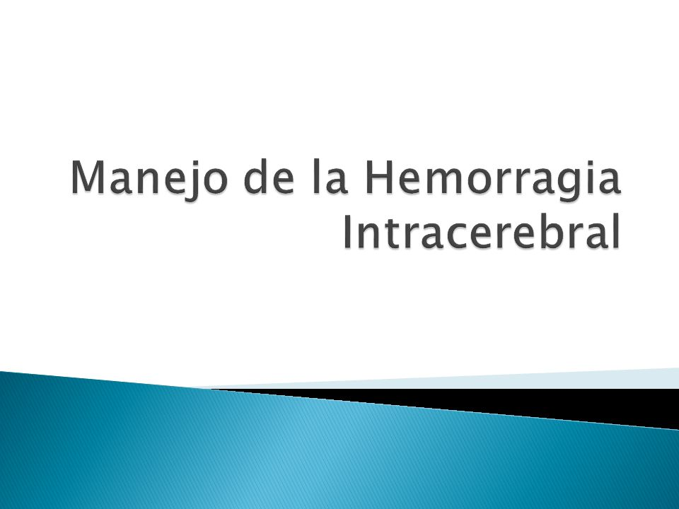 Manejo de la Hemorragia Intracerebral