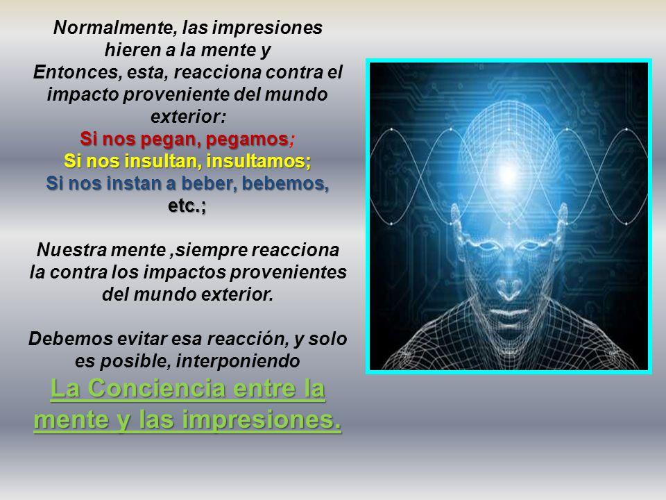 La Conciencia entre la mente y las impresiones.