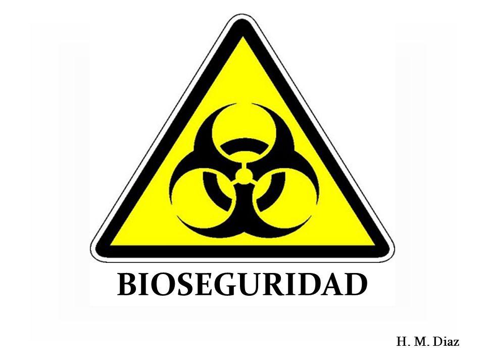 BIOSEGURIDAD H. M. Diaz