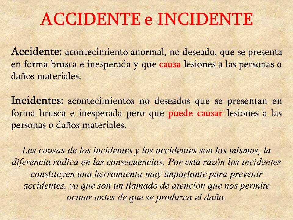 ACCIDENTE e INCIDENTE