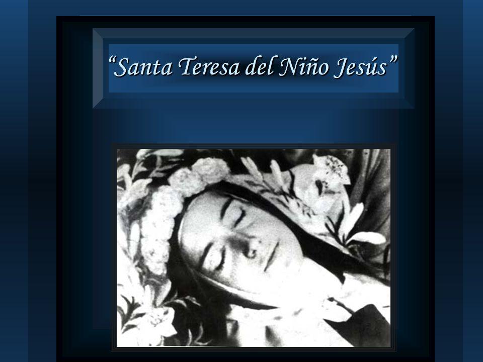 Santa Teresa del Niño Jesús Santa Teresa del Niño Jesús