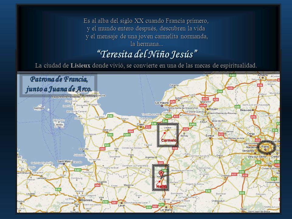 Teresita del Niño Jesús BUSCAR EN EL MAPA ALECON DONDE NACIO.