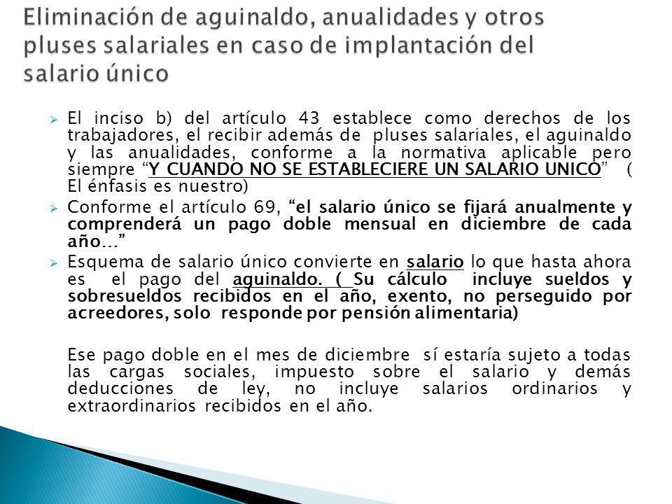 Eliminación de aguinaldo, anualidades y otros pluses salariales en caso de implantación del salario único
