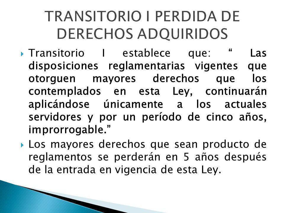 TRANSITORIO I PERDIDA DE DERECHOS ADQUIRIDOS