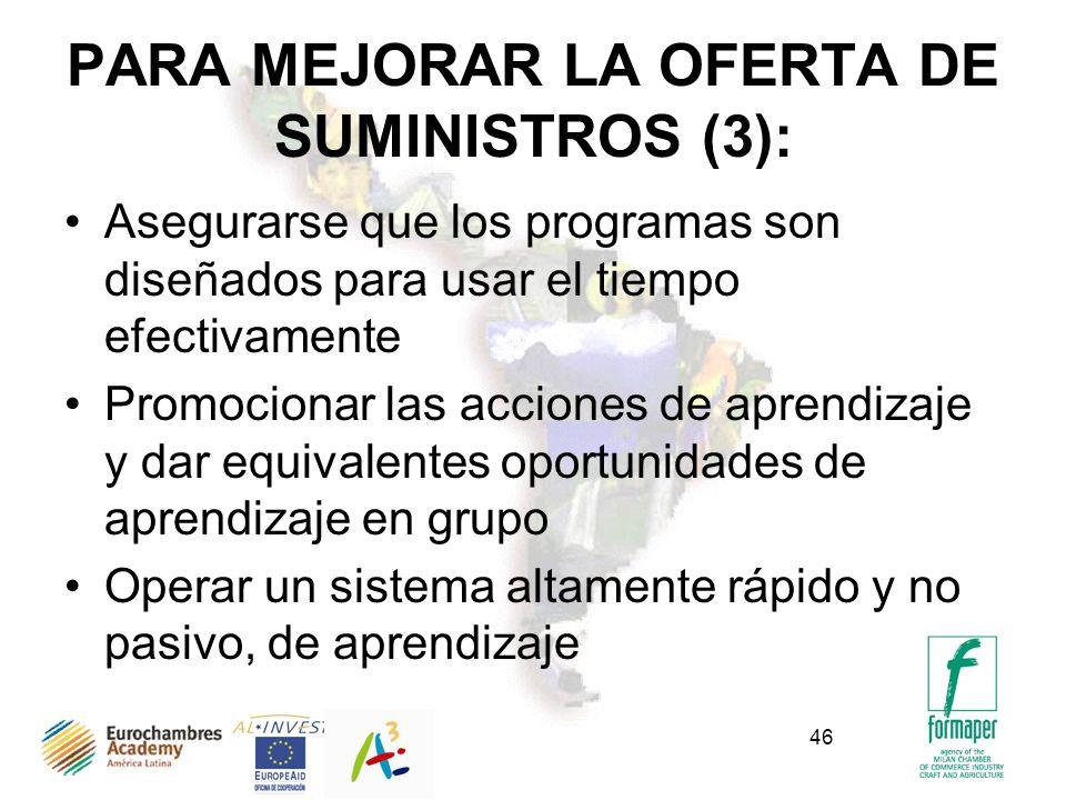 PARA MEJORAR LA OFERTA DE SUMINISTROS (3):