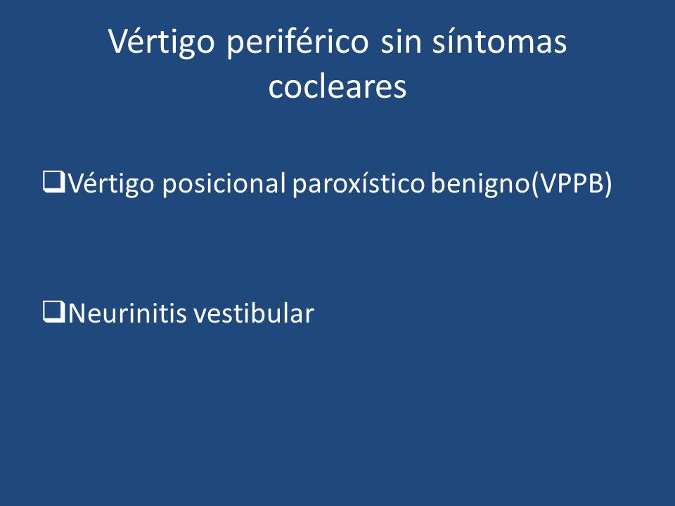 Vértigo periférico sin síntomas cocleares