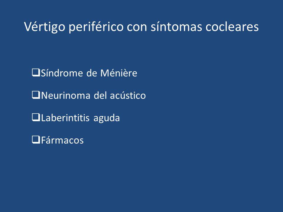 Vértigo periférico con síntomas cocleares