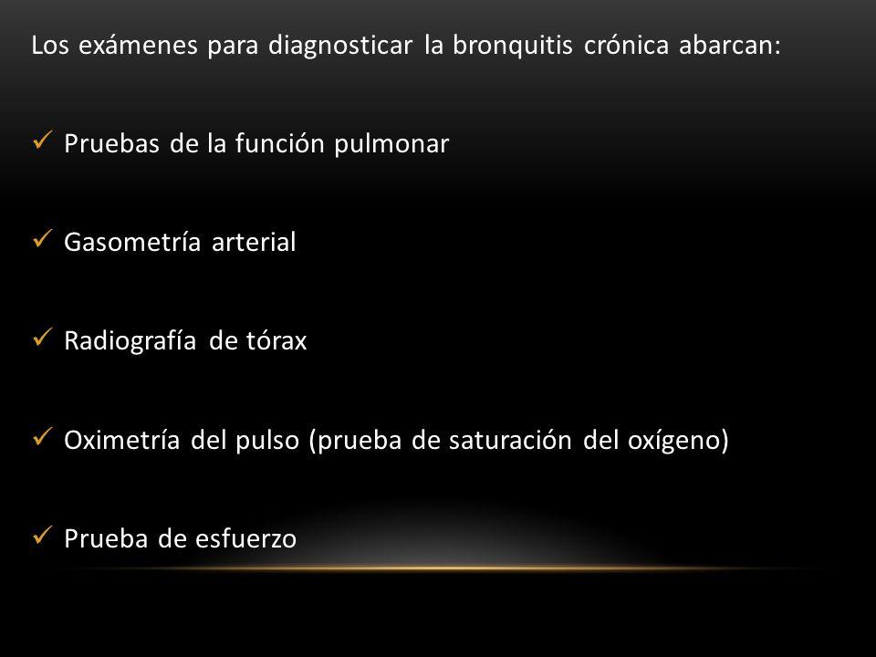 Los exámenes para diagnosticar la bronquitis crónica abarcan:
