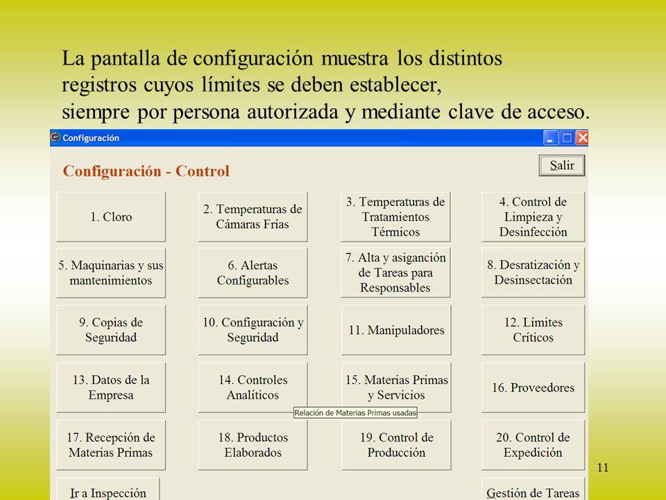 Configuración La pantalla de configuración muestra los distintos
