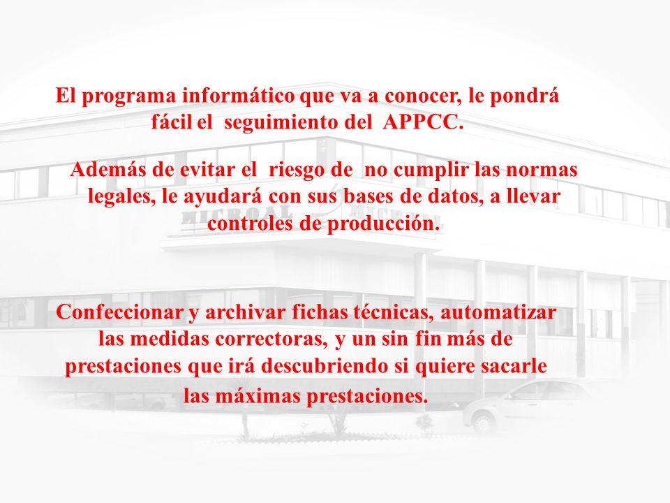 El programa informático que va a conocer, le pondrá fácil el seguimiento del APPCC.