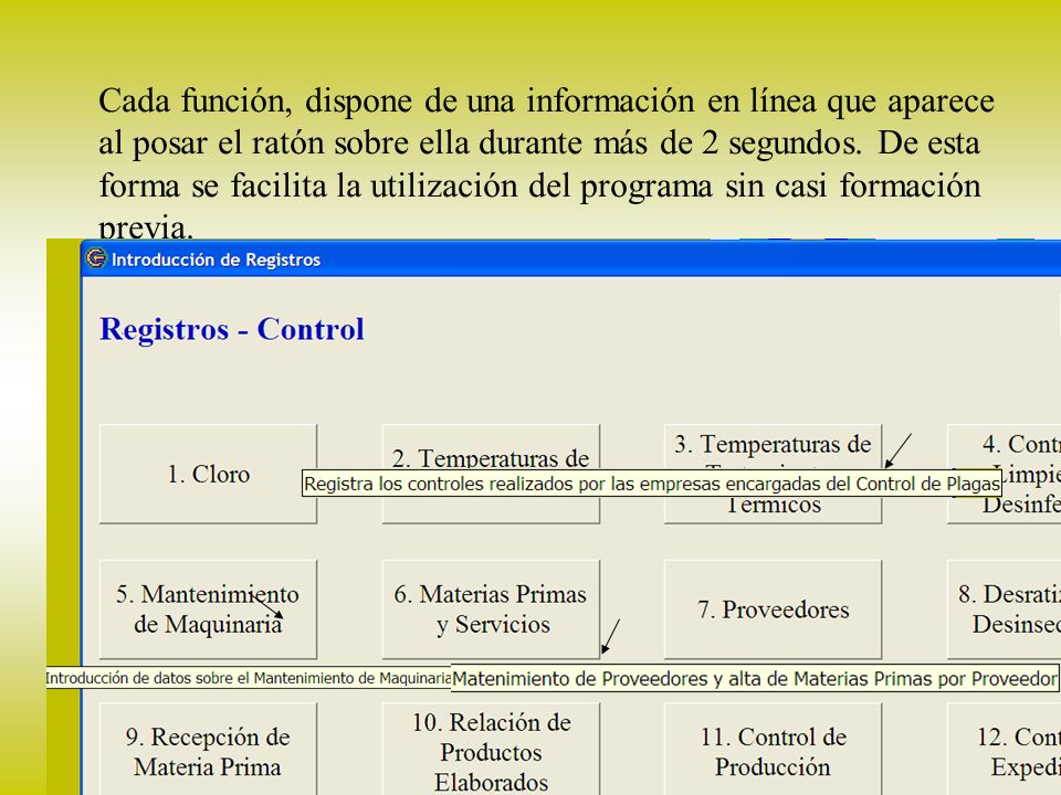 Cada función, dispone de una información en línea que aparece al posar el ratón sobre ella durante más de 2 segundos.