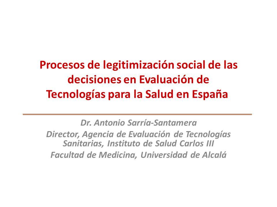 Procesos de legitimización social de las decisiones en Evaluación de Tecnologías para la Salud en España
