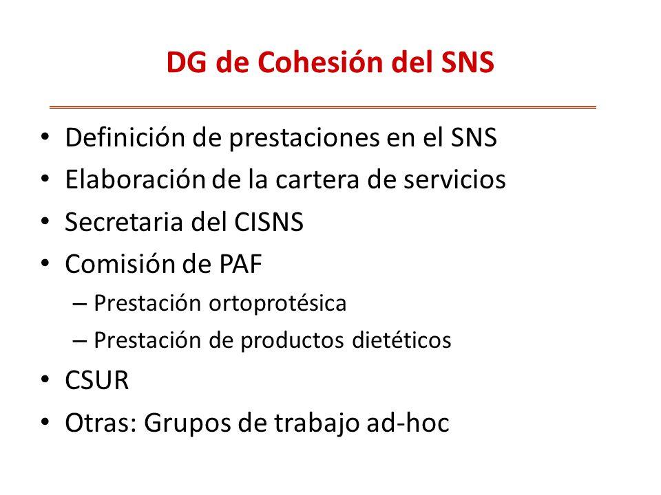 DG de Cohesión del SNS Definición de prestaciones en el SNS