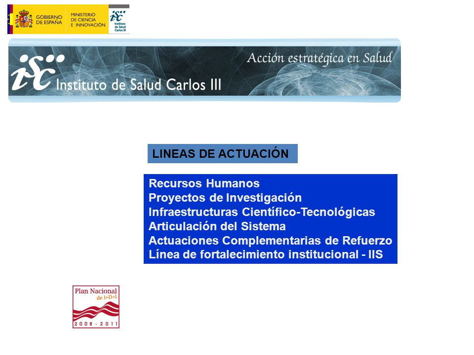 Proyectos de Investigación Infraestructuras Científico-Tecnológicas