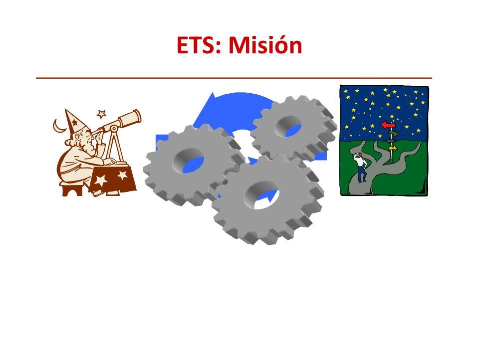 ETS: Misión