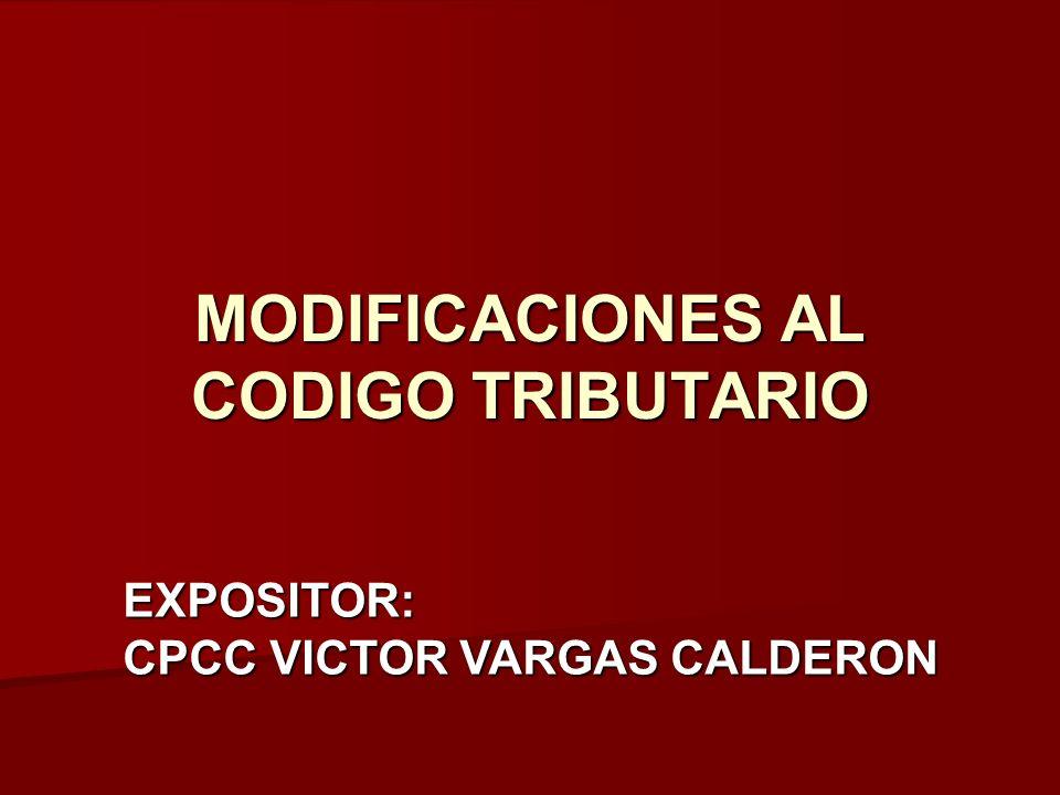 MODIFICACIONES AL CODIGO TRIBUTARIO