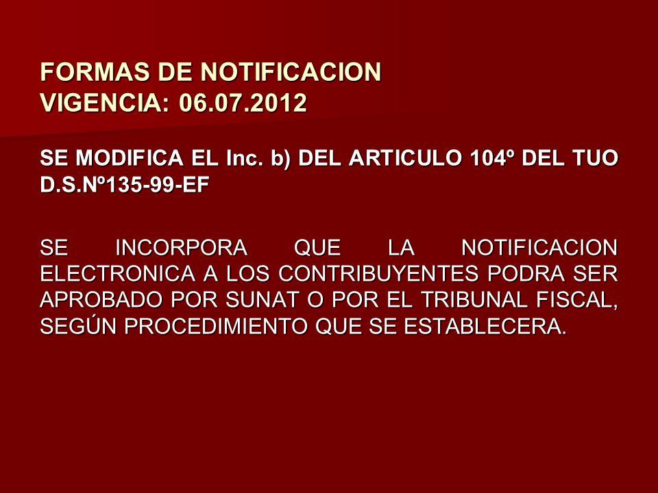 FORMAS DE NOTIFICACION VIGENCIA: 06.07.2012