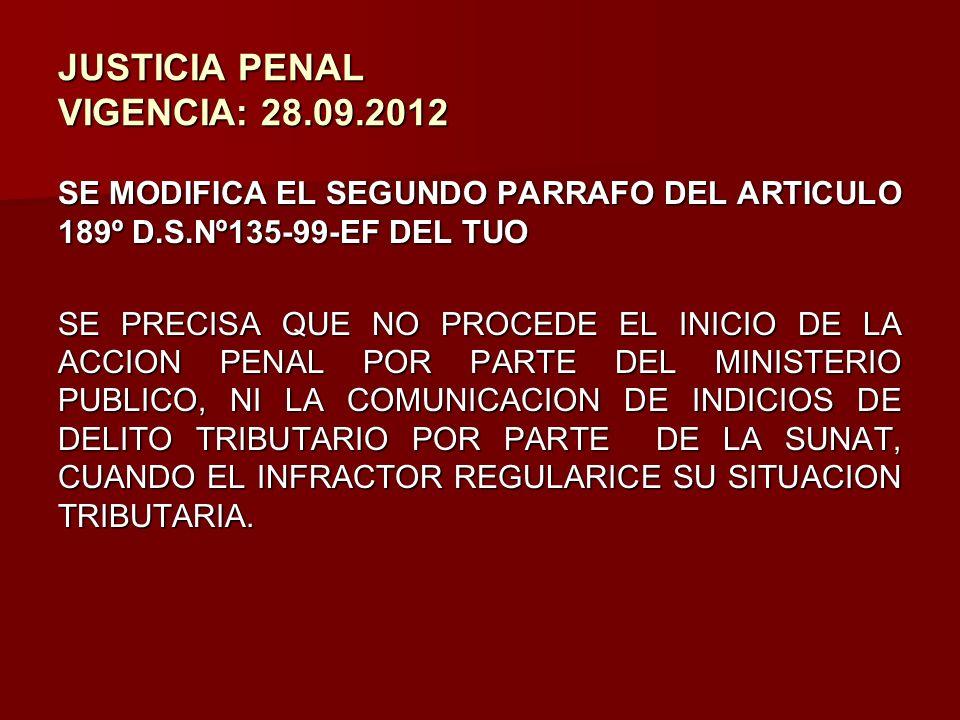 JUSTICIA PENAL VIGENCIA: 28.09.2012