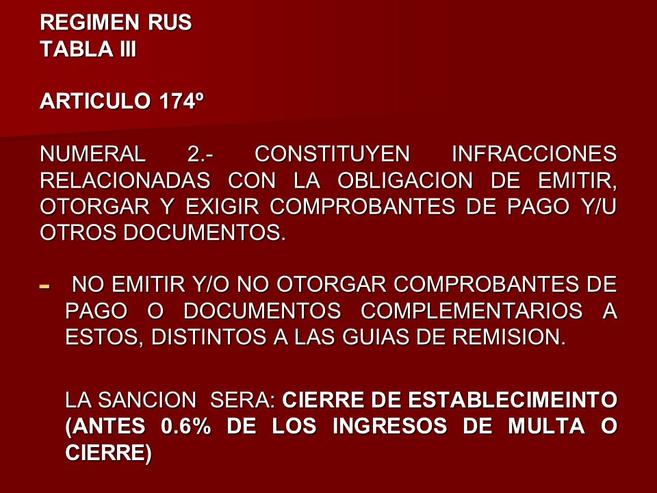 REGIMEN RUS TABLA III ARTICULO 174º NUMERAL 2