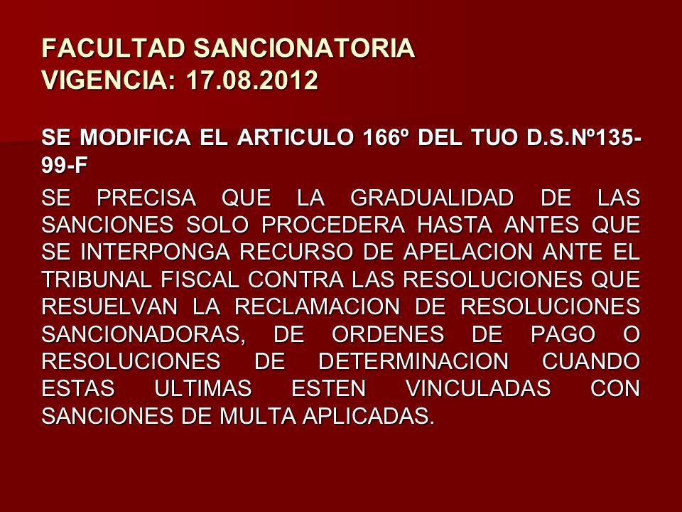 FACULTAD SANCIONATORIA VIGENCIA: 17.08.2012