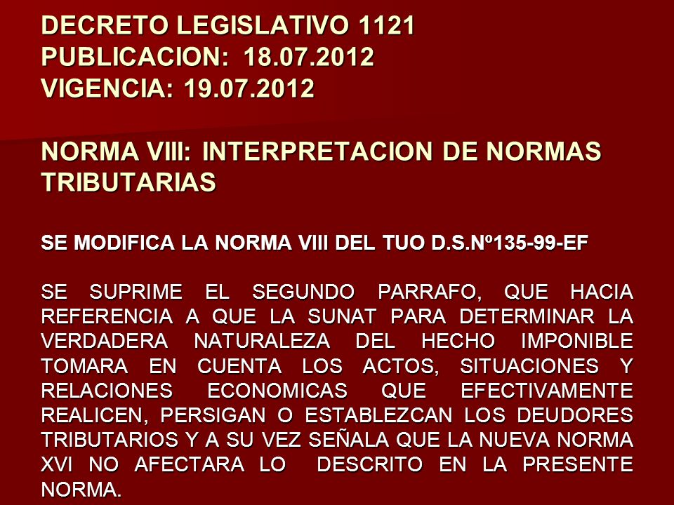 DECRETO LEGISLATIVO 1121 PUBLICACION:. 18. 07. 2012 VIGENCIA: 19. 07
