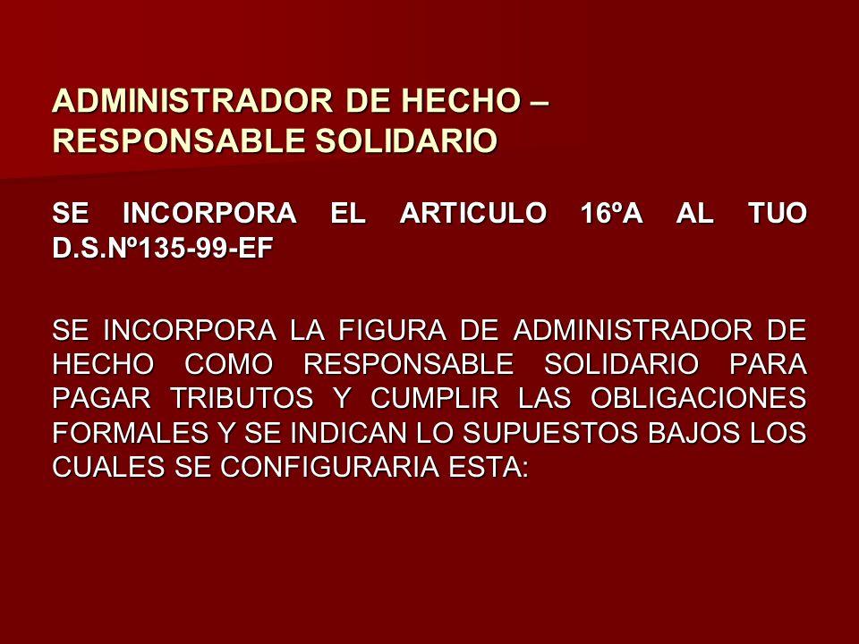 ADMINISTRADOR DE HECHO – RESPONSABLE SOLIDARIO