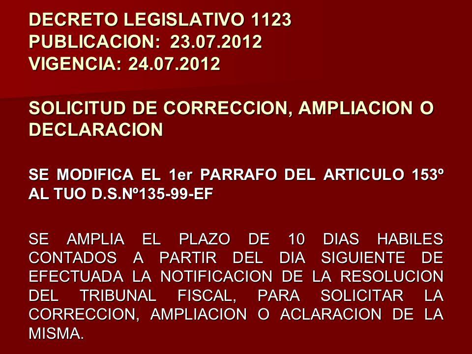 DECRETO LEGISLATIVO 1123 PUBLICACION:. 23. 07. 2012 VIGENCIA: 24. 07