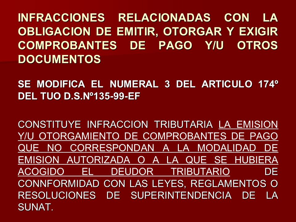 INFRACCIONES RELACIONADAS CON LA OBLIGACION DE EMITIR, OTORGAR Y EXIGIR COMPROBANTES DE PAGO Y/U OTROS DOCUMENTOS