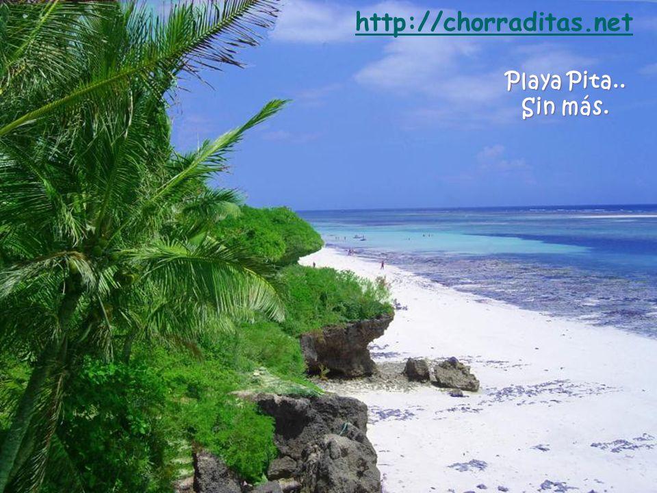 http://chorraditas.net Playa Pita.. Sin más.
