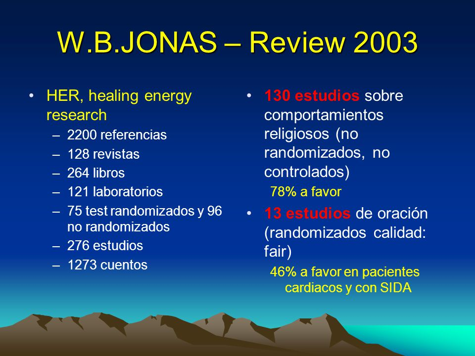 W.B.JONAS – Review 2003 HER, healing energy research