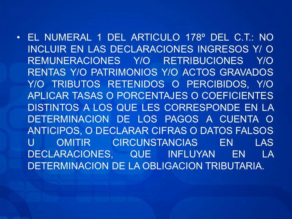 EL NUMERAL 1 DEL ARTICULO 178º DEL C. T
