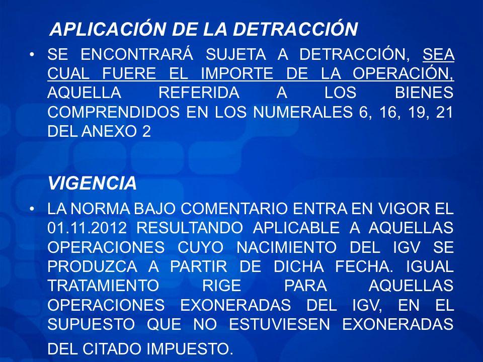 VIGENCIA APLICACIÓN DE LA DETRACCIÓN