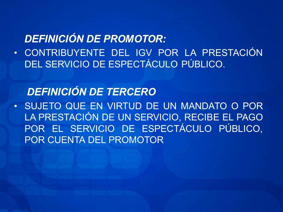 DEFINICIÓN DE PROMOTOR: