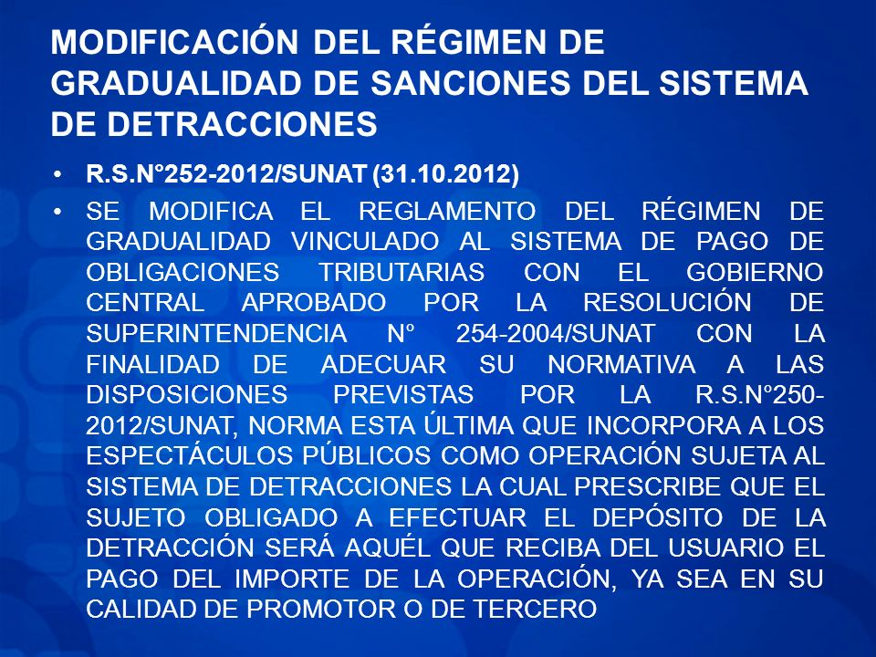 MODIFICACIÓN DEL RÉGIMEN DE GRADUALIDAD DE SANCIONES DEL SISTEMA DE DETRACCIONES