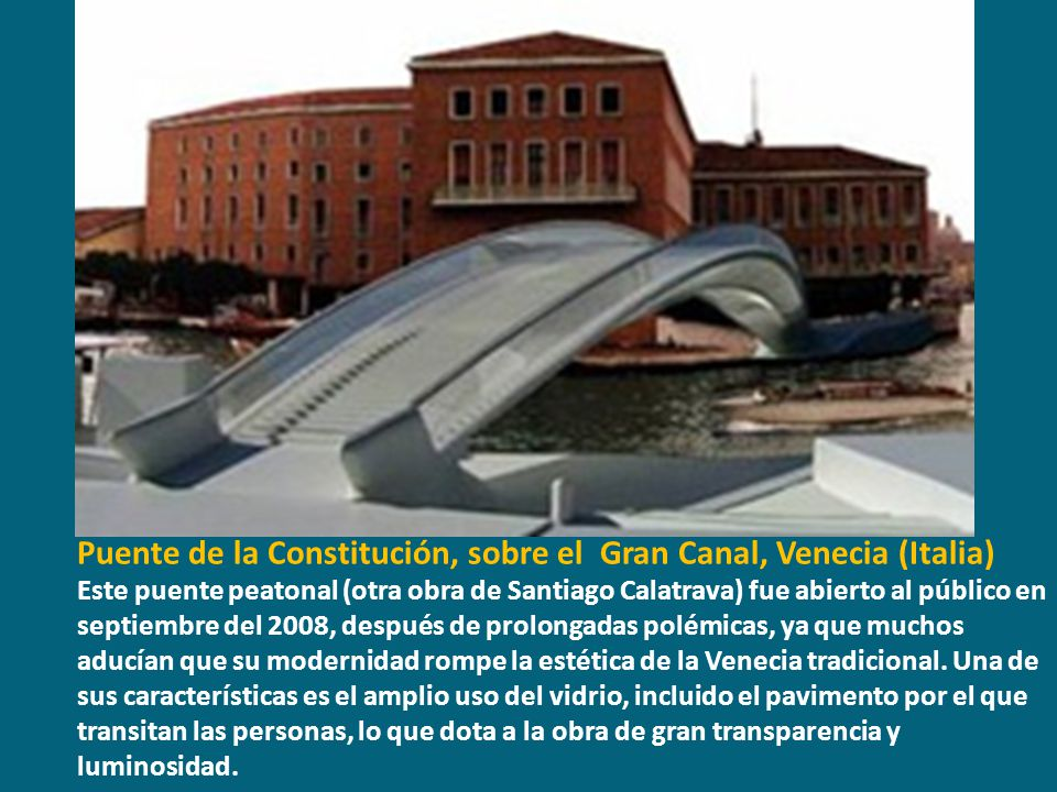 Puente de la Constitución, sobre el Gran Canal, Venecia (Italia)