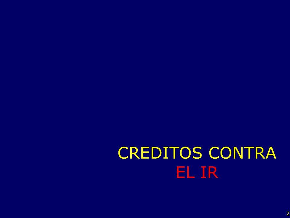 CREDITOS CONTRA EL IR