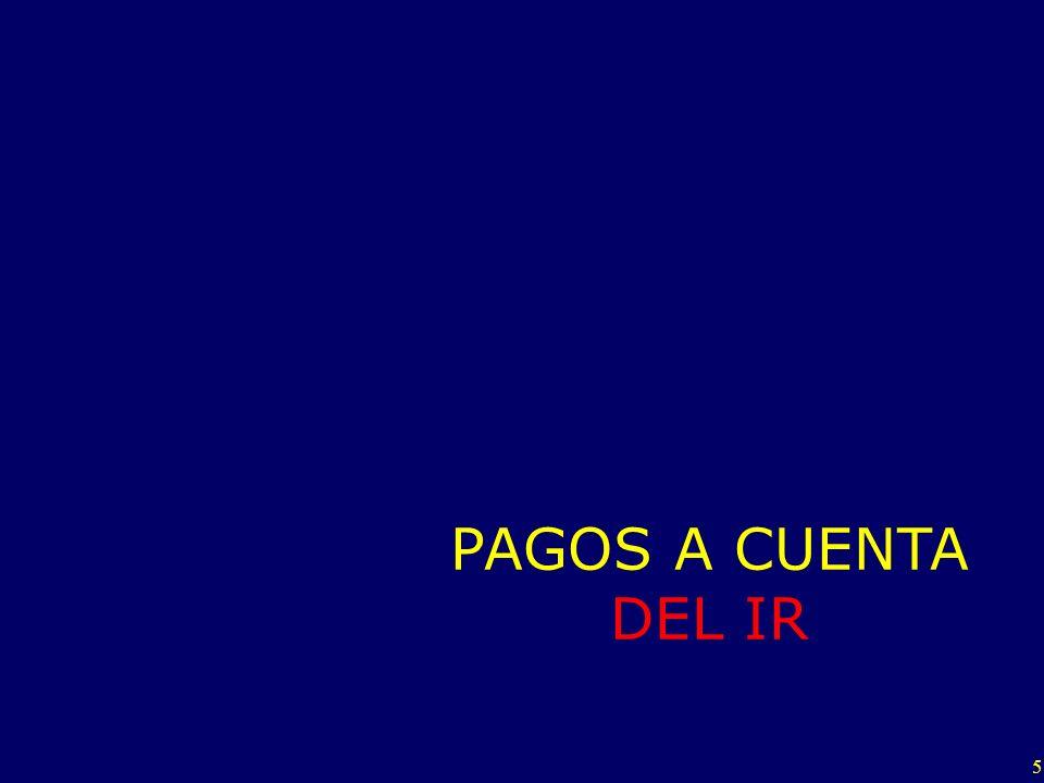 PAGOS A CUENTA DEL IR