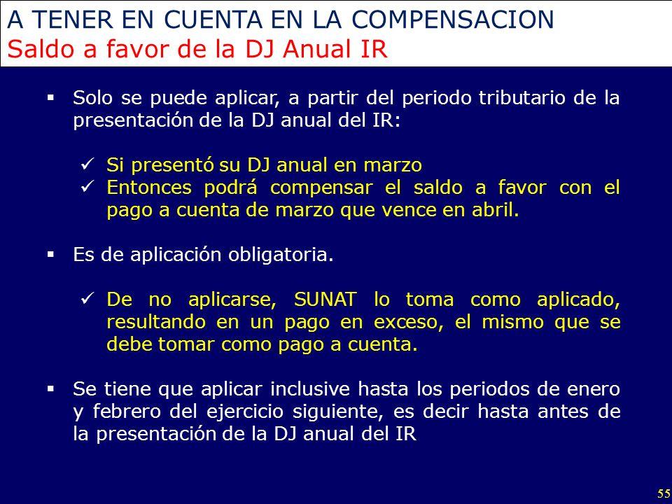 A TENER EN CUENTA EN LA COMPENSACION Saldo a favor de la DJ Anual IR