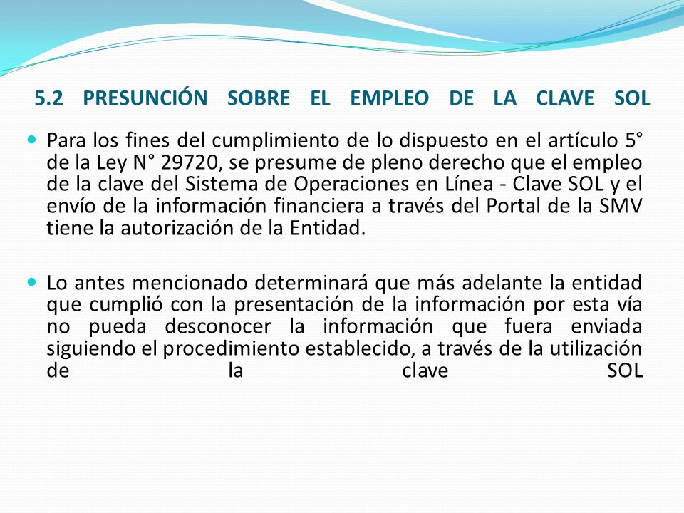5.2 PRESUNCIÓN SOBRE EL EMPLEO DE LA CLAVE SOL