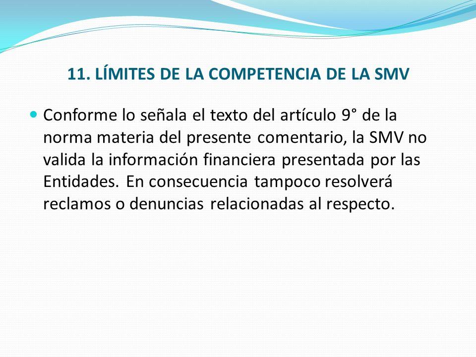 11. LÍMITES DE LA COMPETENCIA DE LA SMV