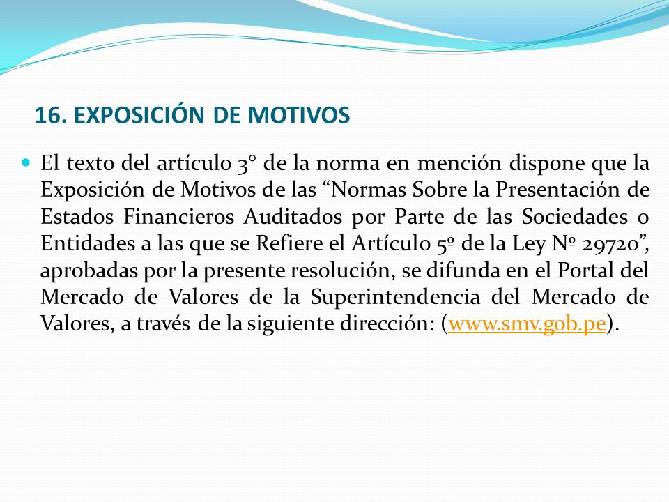 16. EXPOSICIÓN DE MOTIVOS