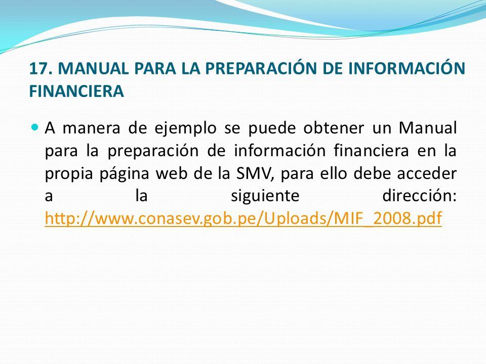 17. MANUAL PARA LA PREPARACIÓN DE INFORMACIÓN FINANCIERA
