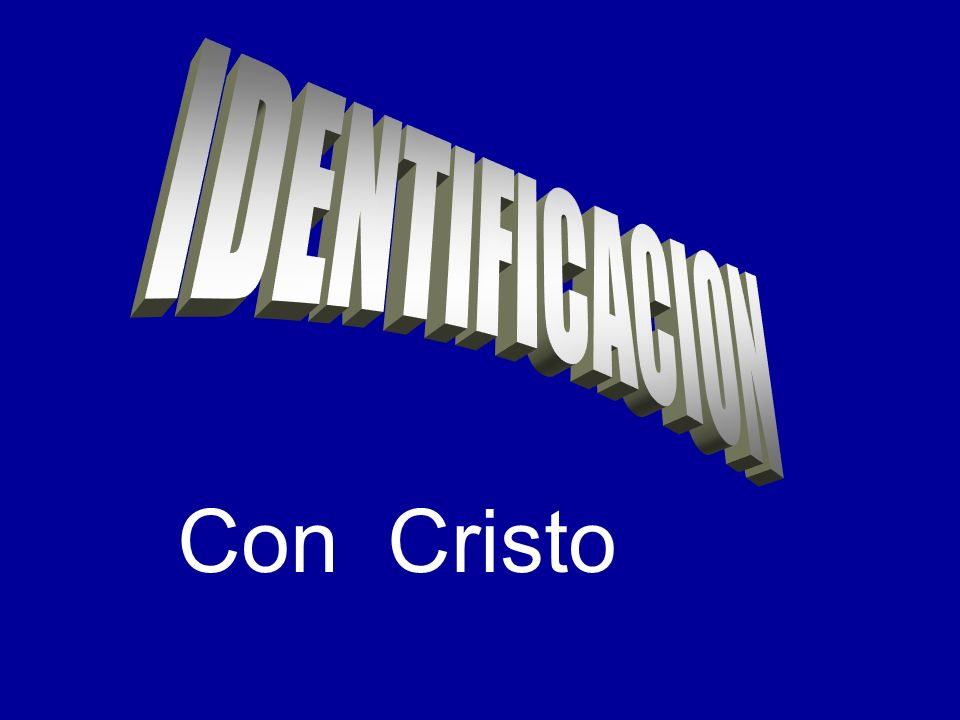 IDENTIFICACION Con Cristo