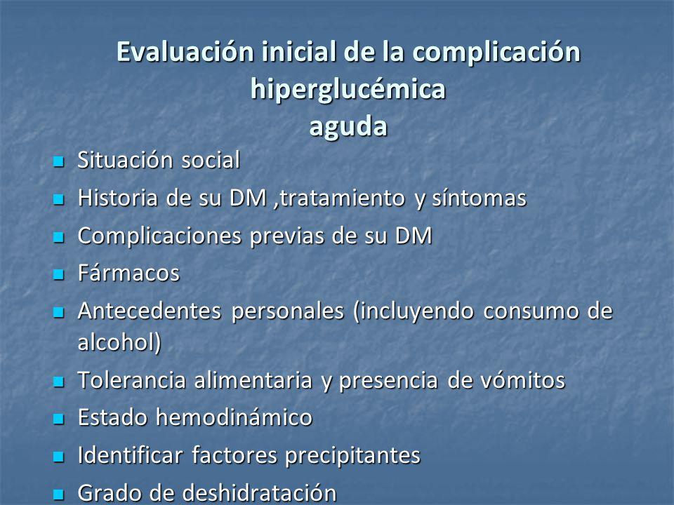 Evaluación inicial de la complicación hiperglucémica aguda