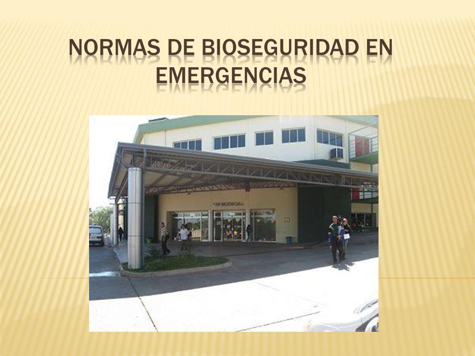 NORMAS DE Bioseguridad en EMERGENCIAS