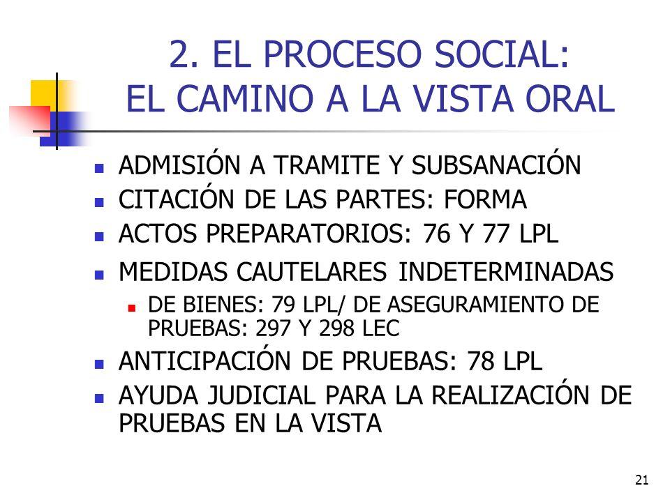 2. EL PROCESO SOCIAL: EL CAMINO A LA VISTA ORAL