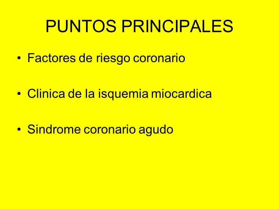 PUNTOS PRINCIPALES Factores de riesgo coronario