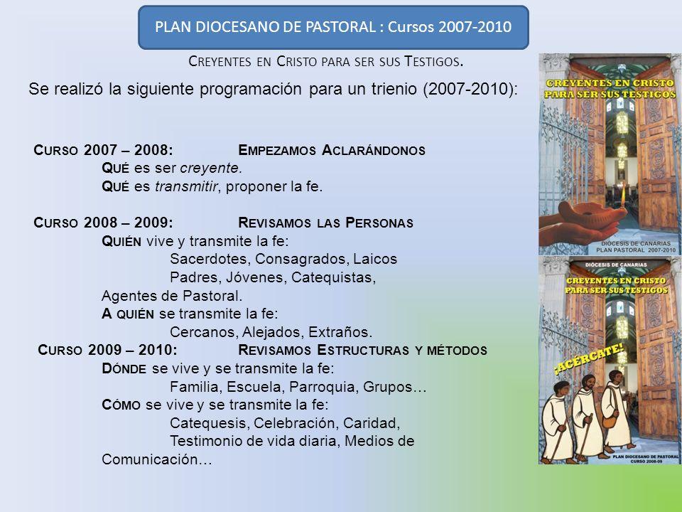 PLAN DIOCESANO DE PASTORAL : Cursos 2007-2010