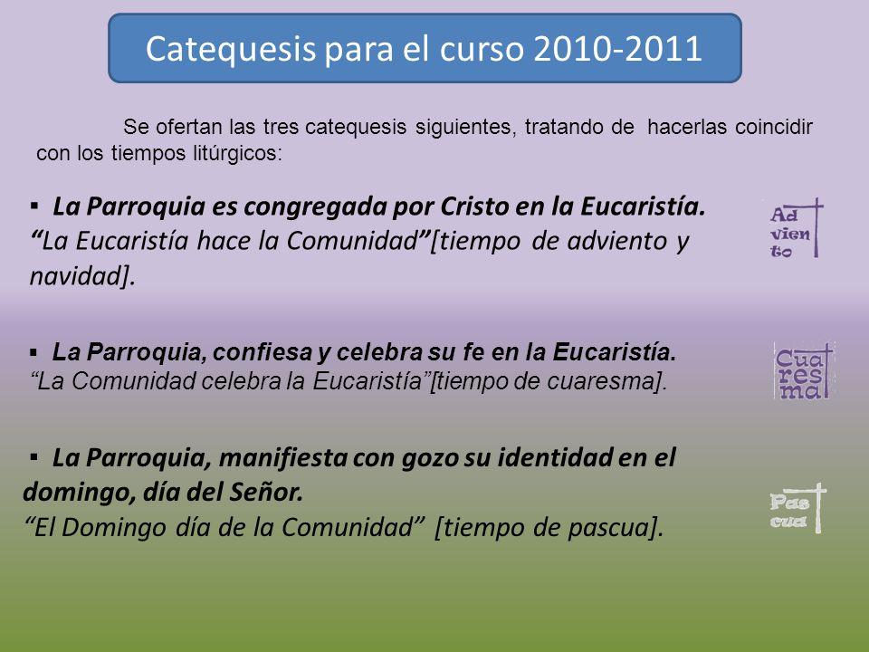 Catequesis para el curso 2010-2011